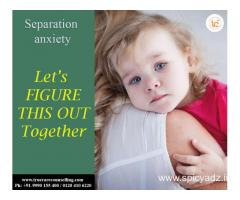 Separation Anxiety in Noida and Delhi NCR | +91-9990155400