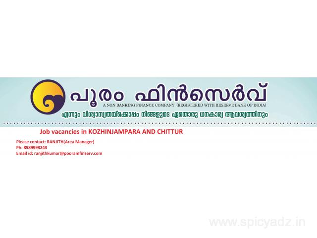 JOB VACANCIES IN POORAM FINSERV KOZHINJAMPARA AND CHITTUR - 1