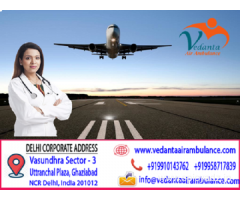 Specialized in Transfer of Ventilated patients by Vedanta Air Ambulance Delhi