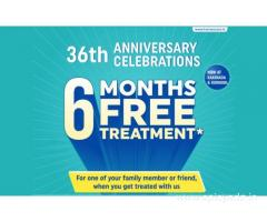 6 Month Free Treatment for your Near & Dear ones