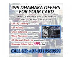 We are provide Delhi NCR 499 dhamaka offers for your card.