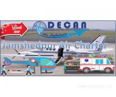 Decan Air Ambulance in Jamshedpur Endows Reliable Dispatch