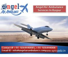 Opportunity to Get Angel Air Ambulance Services In Raipur
