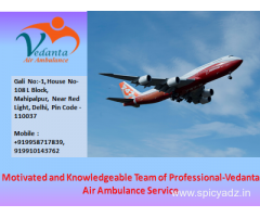Get 365 Days Advanced and Emergency Service by Vedanta Air Ambulance in Delhi