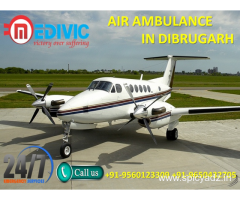 Now Hire Consistent Patient Shifting Air Ambulance in Dibrugarh by Medivic