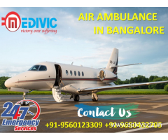 Hire Life Savior Absolute Air Ambulance Service in Bangalore by Medivic