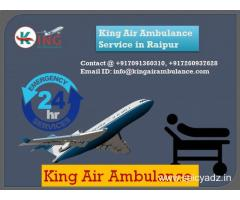 King Air Ambulance Services In Raipur- Get the Best