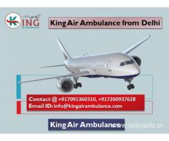 Hire the Best and excellent King Air Ambulance from Delhi