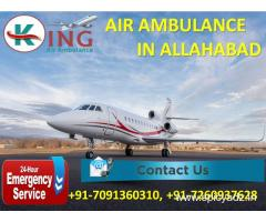 Now Hire India's Low-Cost Charter Air Ambulance in Allahabad by King