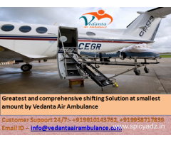 Vedanta Air Ambulance in Bangalore with skilled MD Doctors