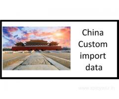 Get Immediate Access to China Custom Import Data Report