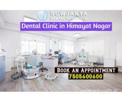 Dental Clinic in Himayat Nagar-Dental Hospital in Hyderabad