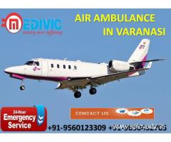 Use Very Advance Exigency Care Air Ambulance in Varanasi by Medivic