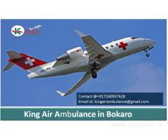 Get King Air Ambulance Service in Bokaro with the best feature