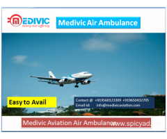 Kick Out the High-Cost Services-Medivic Air Ambulance Delhi