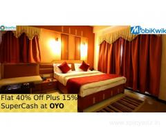 Flat 40% off Plus 15% SuperCash at OYO