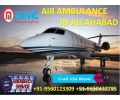 Hire Precise Emergency ICU Care Air Ambulance Service in Allahabad by Medivic