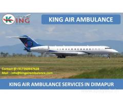 Get King Air Ambulance Dimapur with the Best Medical Team