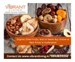 Organic Dried Fruits, Nuts & Seeds Buy Online at Best Prices in Hyderabad