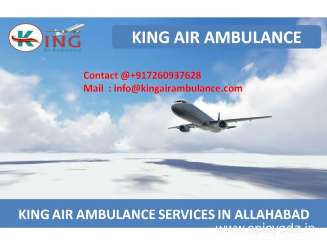 Hire King Air Ambulance Services in Allahabad with Medical Team