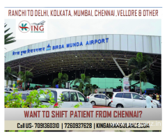 King Air Ambulance Services in Ranchi-Exigency Work Immediately