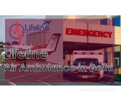 Lifeline Air Ambulance in Delhi Endows Safe and Secure Air Medical Transfer