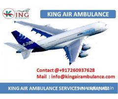 Get Finest and Low Cost Air Ambulance Service in Varanasi by King