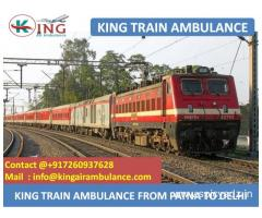 Get Fast and Finest Train Ambulance Patna to Delhi by King
