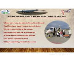 Lifeline Air Ambulance in Ranchi Intentionally Dispatch With Expert Crew