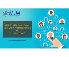 Which is the best choice in MLM, a readymade plan or a custom one?-mlm software chennai