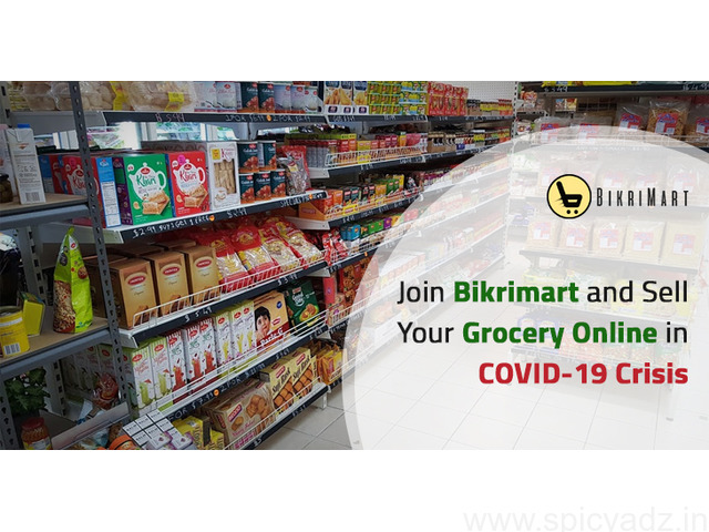 Join Bikrimart and Sell Your Grocery Online in COVID-19 Crisis - 1