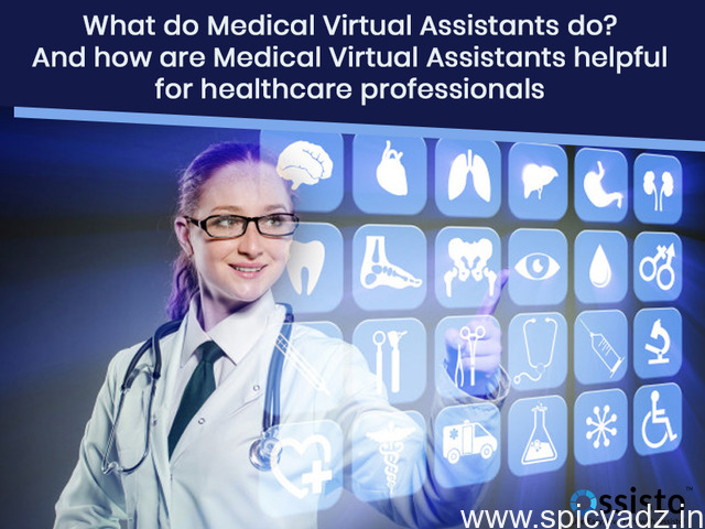 What do Medical Virtual Assistants do? And how are Medical Virtual Assistants helpful for healthcare - 1