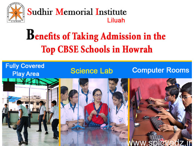 Benefits of taking admission in the top CBSE schools in Howrah - 1