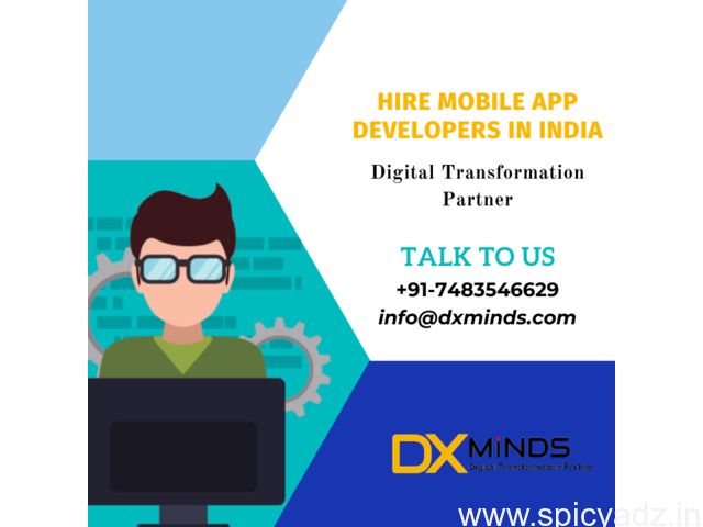 Hire Dedicated Mobile App Developers in India | DxMinds - 1