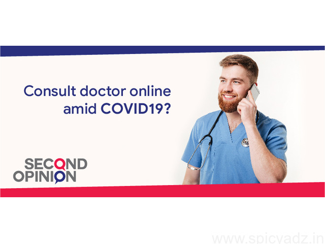 Consult Doctors Online in this pandemic - Second Opinion App - 1