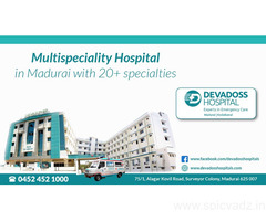 Best treatment in 20+ specialities on Devadoss Multispeciality Hospital