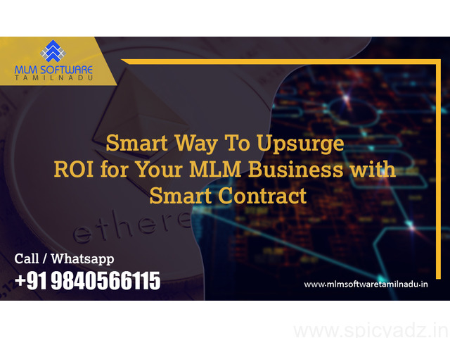 Smart Way To Upsurge ROI for Your MLM Business with Smart Contract – MLM Software Tamilnadu - 1