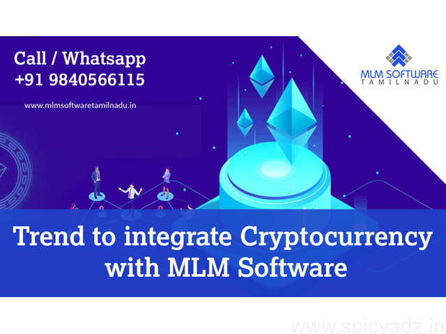Trend To Integrate Cryptocurrency With MLM Software – MLM Software Tamilnadu - 1