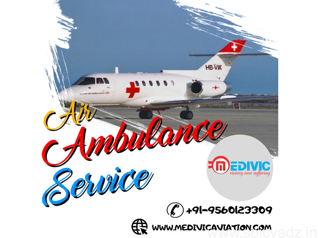 Take Marvelous Air Ambulance Services in Delhi with ICU Facility - 1